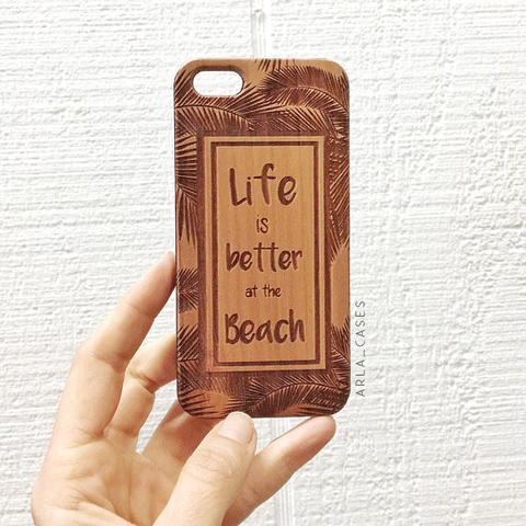Life is Better at the Beach Wood iPhone and Galaxy Phone Case