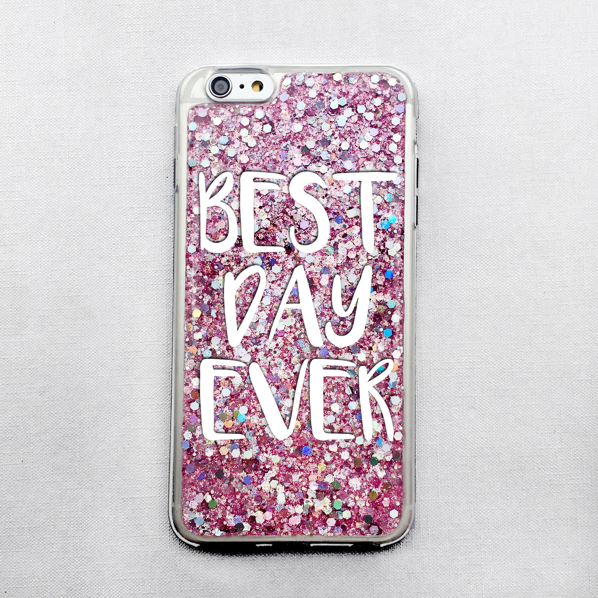 Best Day Ever!  Pink Glitter iPhone Case