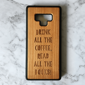 Drink all the coffee read all the books wood phone case