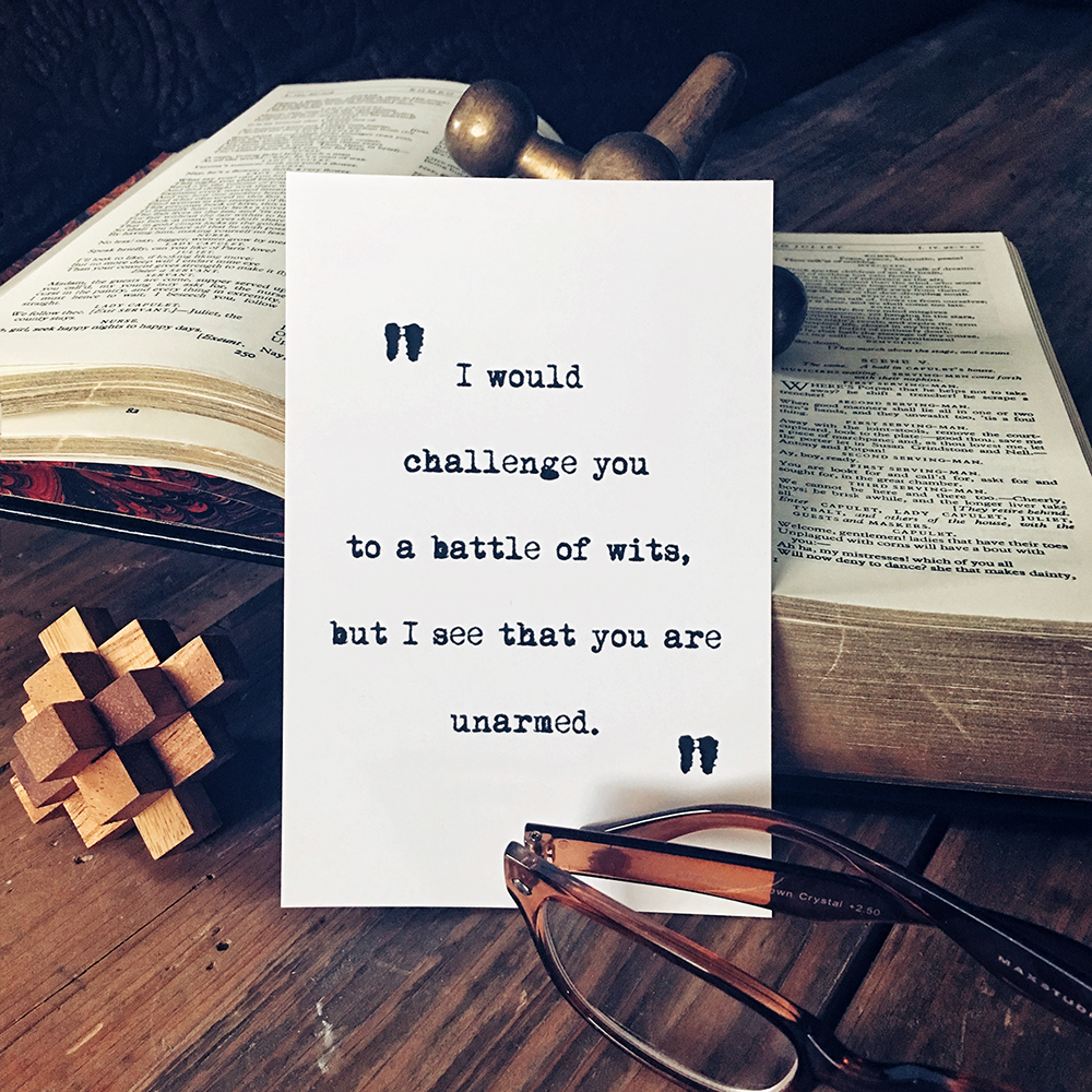 Battle of Wits Quote Art Print