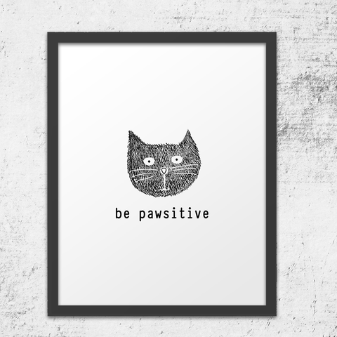 Be Pawistive Cat Wall Art Print