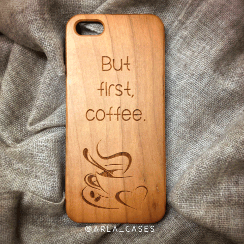 But First Coffee Wood iPhone and Galaxy Phone Case