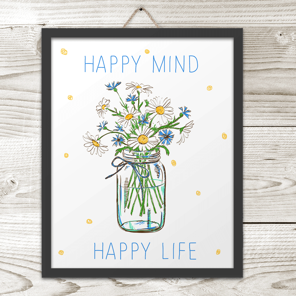 Happy Mind Happy Life - Art Print