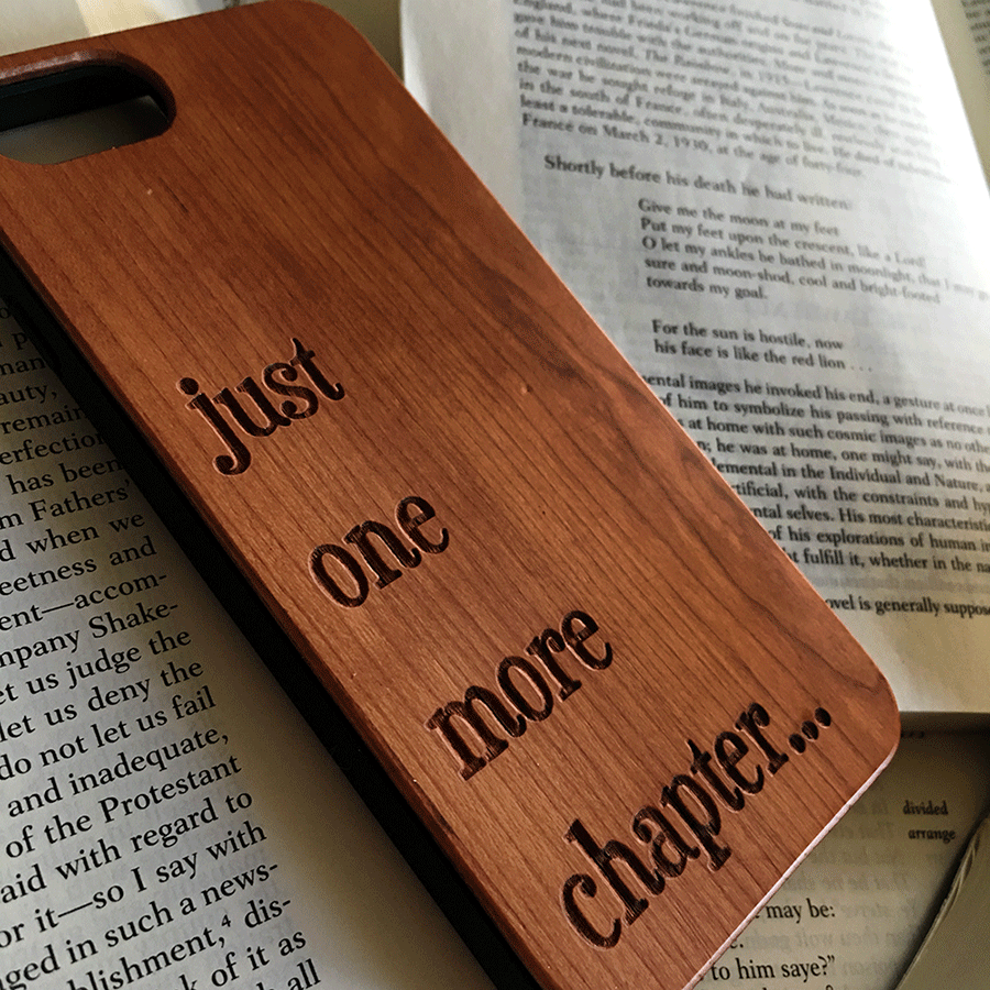 One More Chapter - iPhone and Galaxy Wood Phone Case