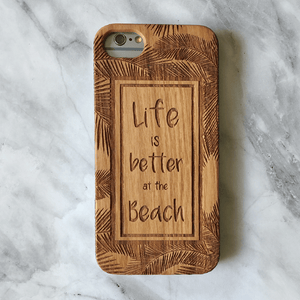 Beach Life Quote Wood Phone Case