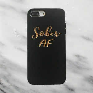 Sober AF Recovery Phone Case