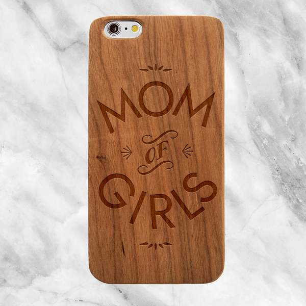 Mom of Girls Wood Phone Case