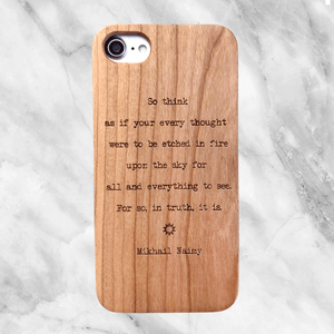Mikhail Naimy Quote - Wood Phone Case