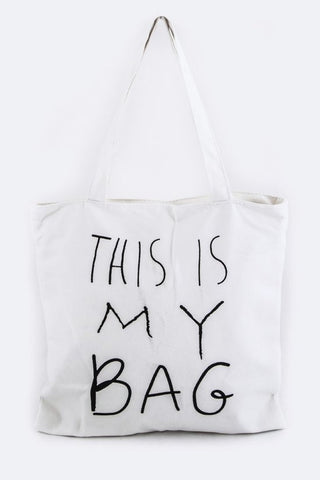This Is My Bag Tote