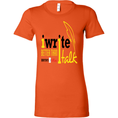 I write better than I talk - Bella Womens Shirt T-shirt - WritersLife.org