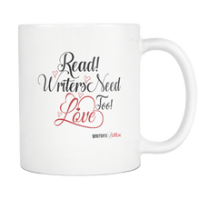 Read! Writers Need Love Too Coffee Mug