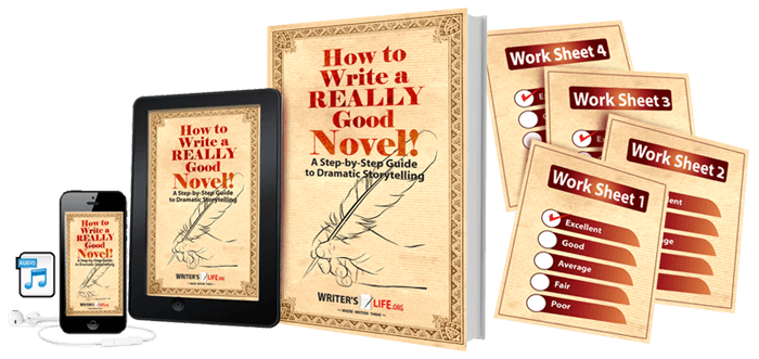 How To Write A REALLY Good Novel Courses - WritersLife.org