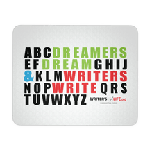 Mouse Pad - Dreamers Dream & Writers Write!