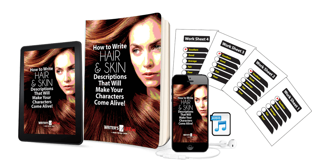 How to Write Hair & Skin Descriptions That Will Make Your Characters Come Alive! Courses - WritersLife.org