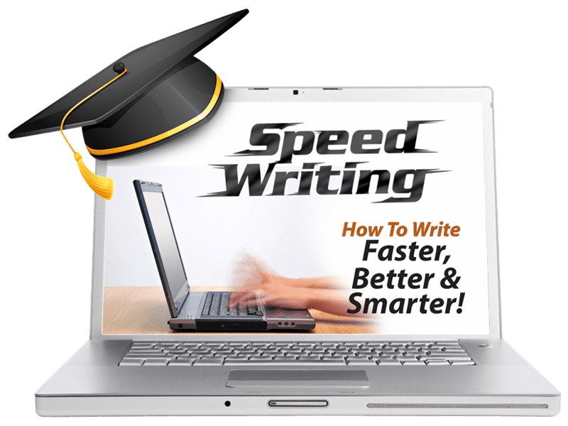 Speed Writing How To Write Faster, Better & Smarter! Courses - WritersLife.org