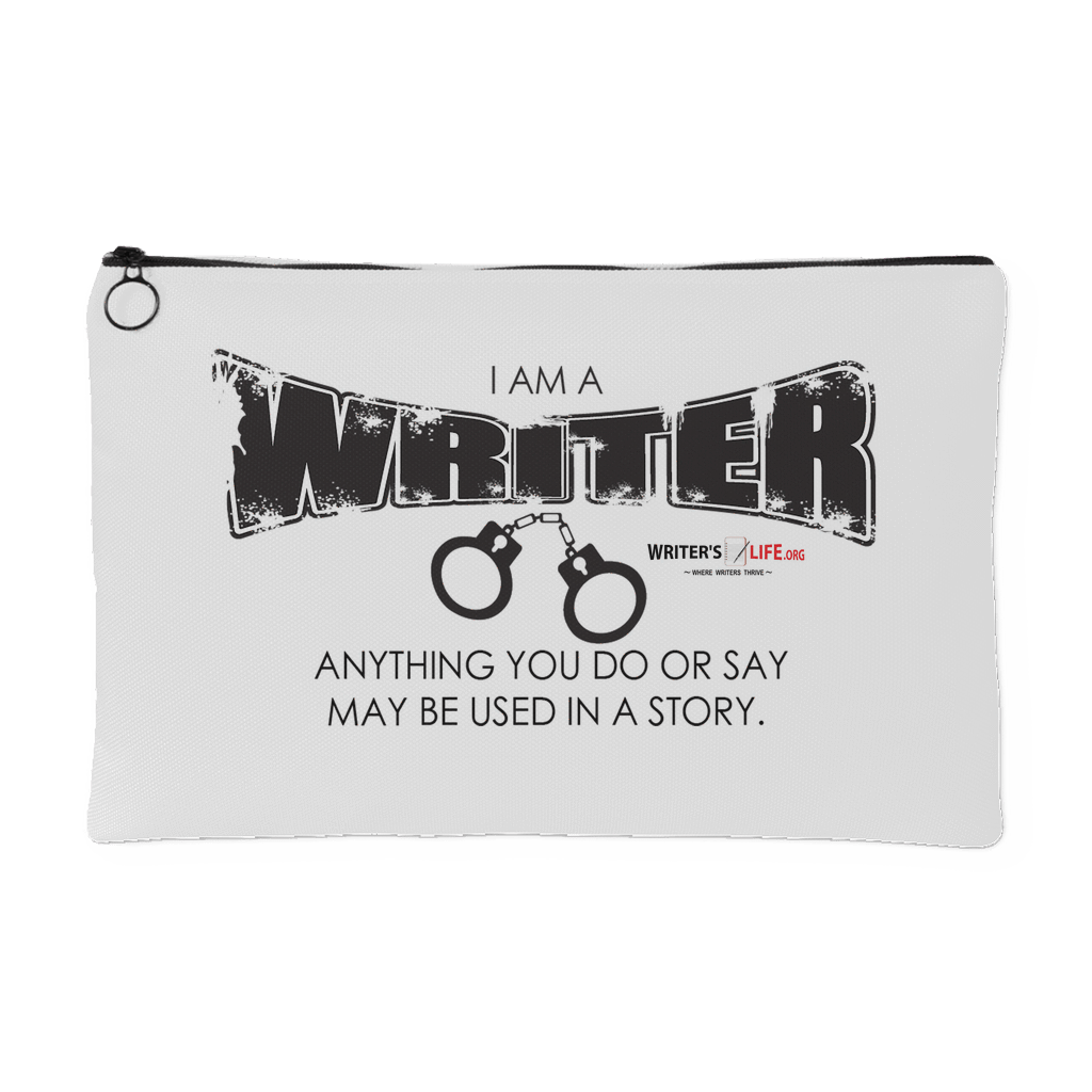 I Am A Writer, Anything You Do  Accessory Pouch Accessory Pouches - WritersLife.org