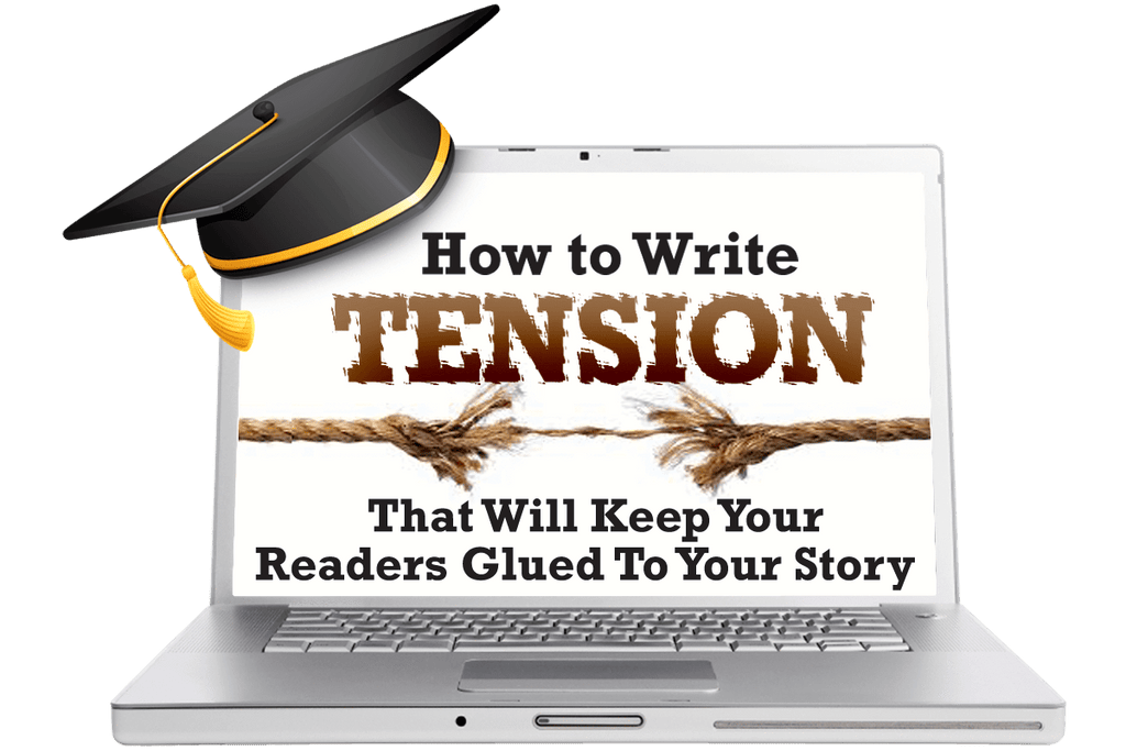How to Write Tension That Will  Keep Your Readers Glued To Your Story On Demand Training Courses - WritersLife.org