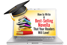 How to Write A Best-Selling Novella That Your Readers Will Love! On Demand Training