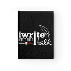 Journal - Ruled Line - I Write Better Than I Talk Paper products - WritersLife.org