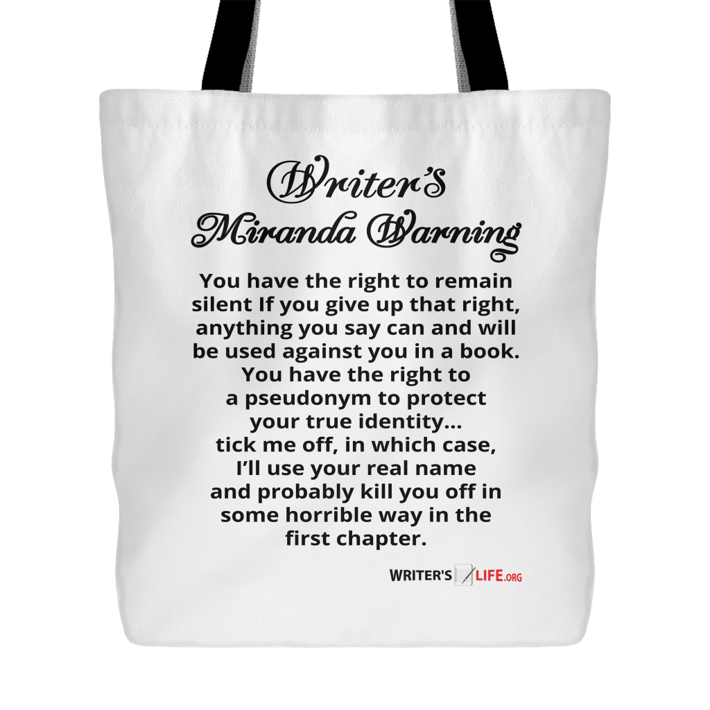 Tote Bag - Writer's Miranda Warning Tote Bags - WritersLife.org