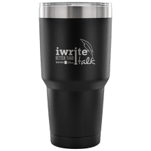30 Ounce Vacuum Tumbler - I Write Better Than I Talk