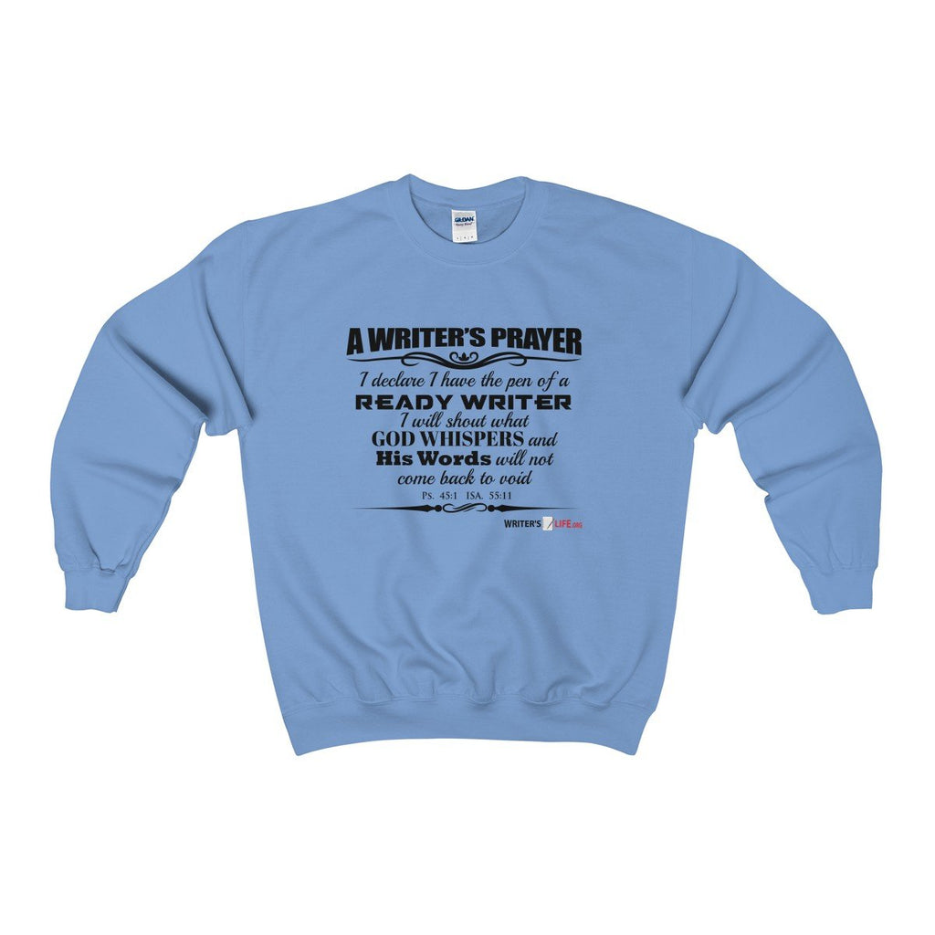 Heavy Blend™ Adult Crewneck Sweatshirt - A writers prayer Sweatshirt - WritersLife.org