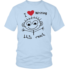 I Love Writing This Much - District Unisex T-Shirt For Both Men and Women T-shirt - WritersLife.org