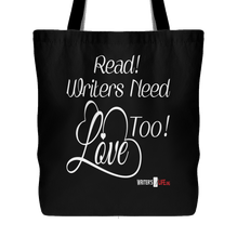 Tote Bag - READ! Writers Need Love Too!