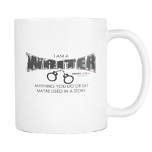 Anything You Do or Say May Be Used in a Story - Coffee Mug