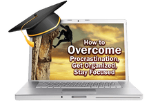 How to Overcome Procrastination, Get Organized, Stay Focused On Demand Training