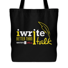 Tote Bag - I Write Better Than I Talk!