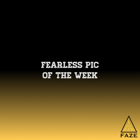 FAZE Apparel - Fearless Pic of the Week - Fearless Friday - Cover Image - 7