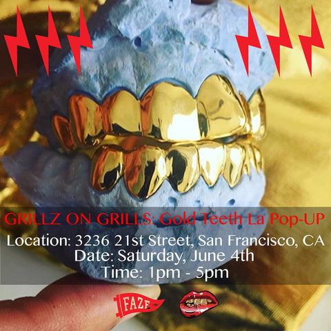 FAZE Apparel - Gold Teeth LA Pop-up - Grillz on Grills - Event - 1