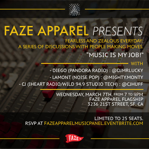 faze apparel - FAZE Lecture Series - Music is my job - FAZE Flagship - 1