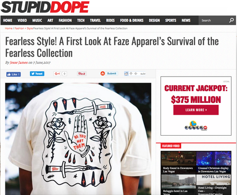 faze apparel - stupiddope.com - features - survival of the fearless collection - fearless style - faze press - 1