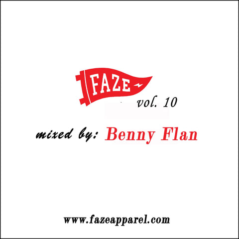 faze apparel - volume 10 - soundcloud - mix - Benny Flan - Mission Sound Machine - 1