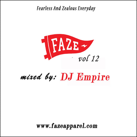 faze apparel - volume 12 - mix - soundcloud - DJ Empire - 1