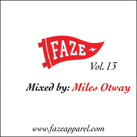 faze apparel - volume 13 - soundcloud mix - Miles Otway - cover - 1