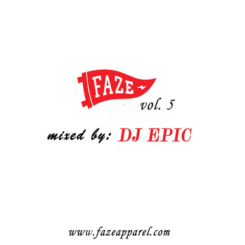 faze apparel - volume 5 - soundcloud - DJ Epic - Mix - 1