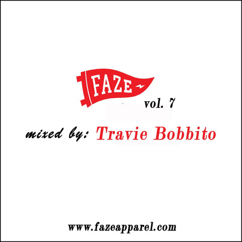 faze apparel - volume 7 mix - soundcloud - Travie Bobbito - 1