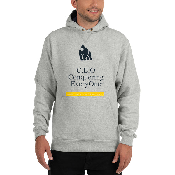 C.E.O Conquering Everyone work hard have fun no BS Champion Hoodie