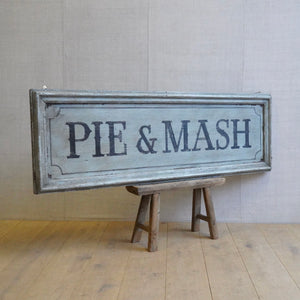 Pie and Mash Sign