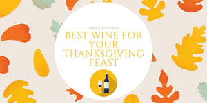 Best Wine for Your Thanksgiving Feast