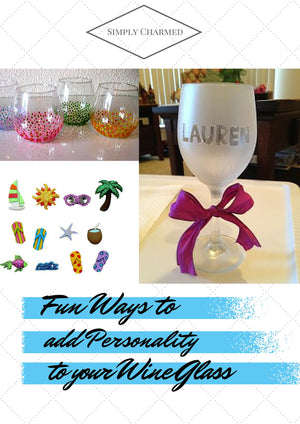 Fun Ways to Add Personality to Your Wine Glasses
