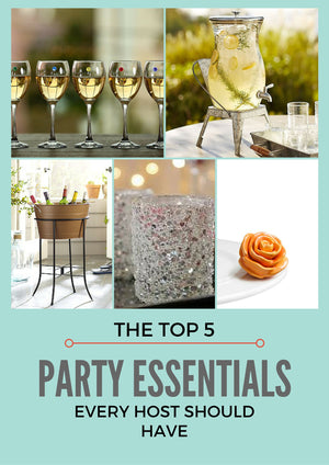 Top 5 Party Essentials Every Host Should Have