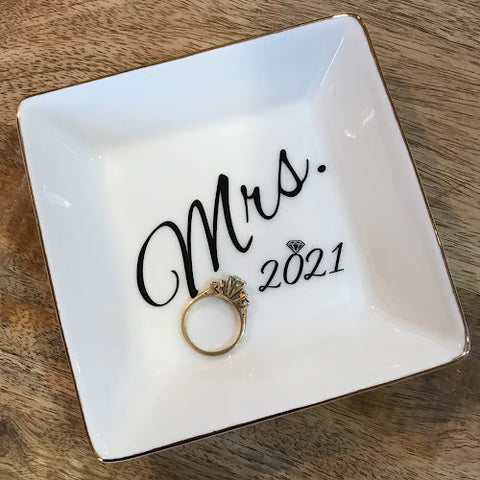 Mrs. 2021 Engagement Dish - Engagement, Bridal Shower, or Wedding Gift