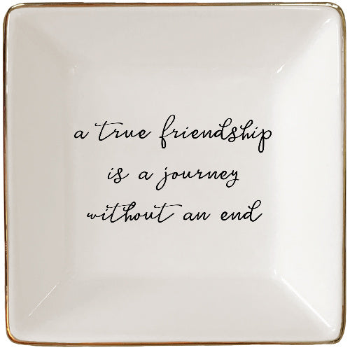 A True Friend is a Journey Without an End