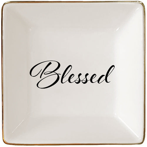 Blessed Jewelry Tray or Trinket Dish