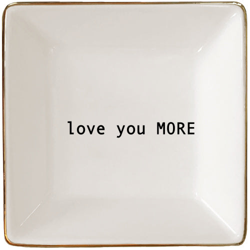 Love You More Jewelry Tray