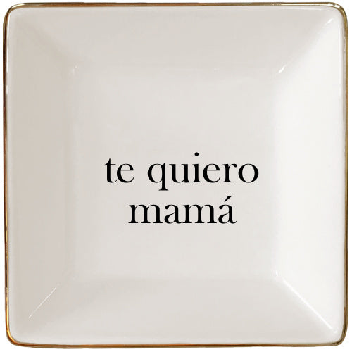 Spanish I love You Mom Jewelry Tray